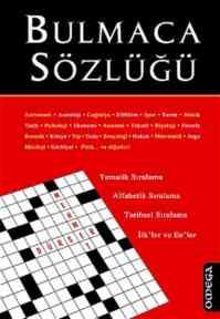 Bulmaca Sözlüğü (Tematik Sıralama, Alfabetik Sıralama, Tarihsel Sıralama, İlk'ler ve En'ler)