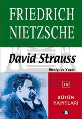 David Strauss - İtirafçı ve Yazar
