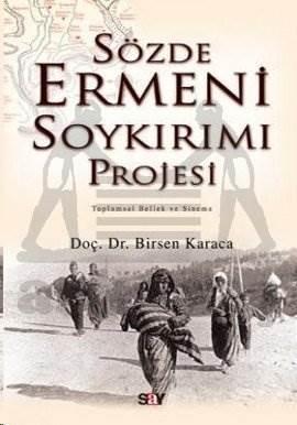 Sözde Ermeni Soykırımı Projesi Toplumsal Bellek ve Sinema