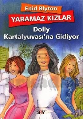 Yaramaz Kızlar 1 - Dolly Kartalyuvası'na Gidiyor