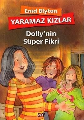 Yaramaz Kızlar 2 - Dolly'nin Süper Fikri