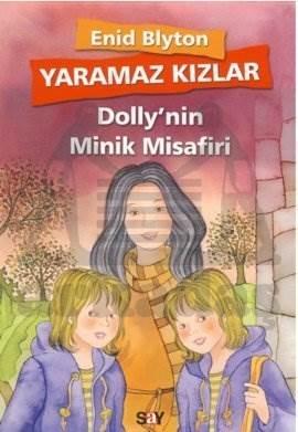 Yaramaz Kızlar 6 - Dolly'nin Minik Misafiri
