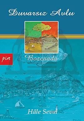 Duvarsız Avlu-Bozcaada