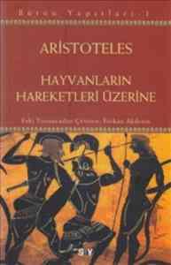 Aristoteles-Hayvanların Hareketleri Üzerine