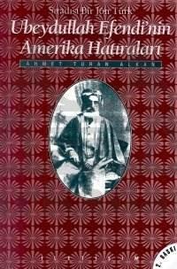 Ubeydullah Efendi'nin Amerika Hatıraları