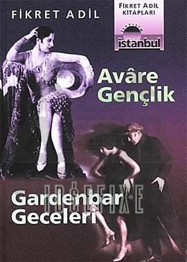Avare Gençlik / Gardenbar Geceleri