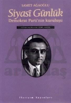 Siyasi Günlük / Demokrat Parti'nin Kuruluşu