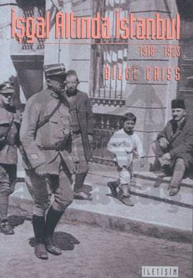 İşgal Altında İstanbul 1918 -1923