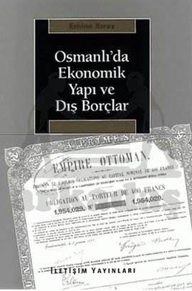 Osmanlı'da Ekonomik Yapı ve Dış Borçlar