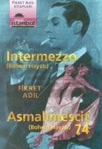 Intermezzo / Asmalımescit 74