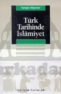 Türk Tarihinde İslamiyet