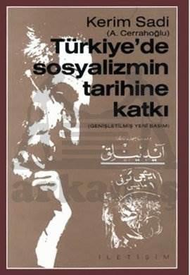 Türkiye'de Sosyalizmin Tarihine Katkı