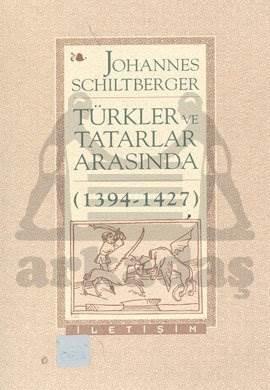 Türkler ve Tatarlar Arasında (1394-1427)