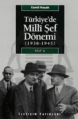 Türkiye'de Milli Şef Dönemi Cilt 1, (1938-1945)