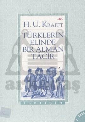 Türklerin Elinde Bir Alman Tacir