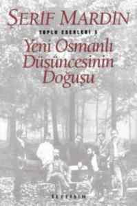 Yeni Osmanlı Düşüncesinin Doğusu