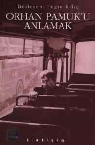 Orhan Pamuk'u Anlamak