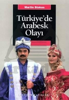 Türkiyede Arabesk Olayı