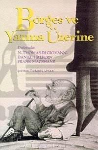 Borges ve Yazma Üzerine