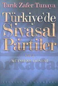 Türkiye'de Siyasal Partiler Cilt 2: Mütareke Dönemi