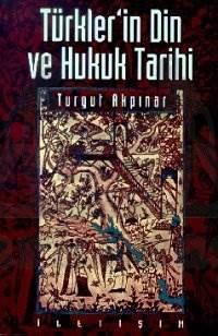 Türkler'in Din ve Hukuk Tarihi