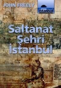 Saltanat Şehri İstanbul