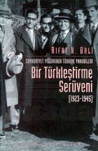 Bir Türkleştirme Serüveni 1923-1945