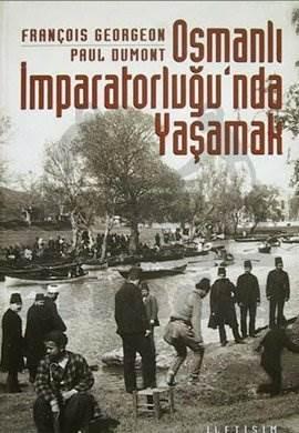 Osmanlı İmparatorluğu'nda Yaşamak