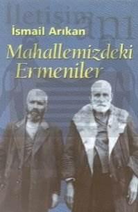 Mahallemizdeki Ermeniler