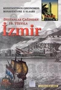 İzmir: Destanlar Çağından 19. Yüzyıla