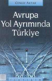 Avrupa Yol Ayrımında Türkiye