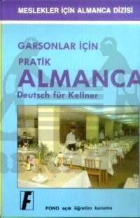Garsonlar İçin Pratik Almanca