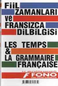 Fiil Zamanları ve Fransızca Dilbilgisi