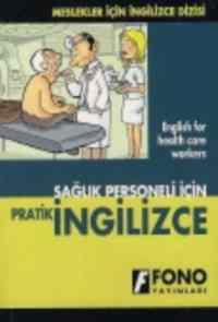 Sağlık Personeli İçin Pratik İngilizce
