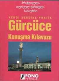 Pratik Gürcüce Konuşma Kılavuzu