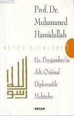 Hz. Peygamber'in Altı Diplomatik Mektubu