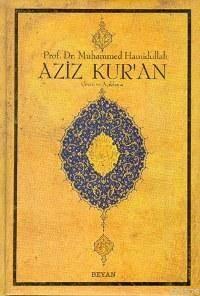 Aziz Kur'an-Tercüme ve Açıklaması