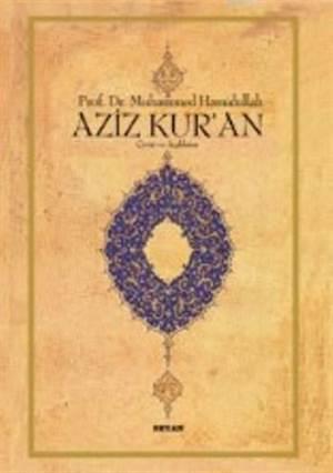 Aziz Kur'an Çeviri Ve Açıklama; (Küçük Boy, Metinsiz)