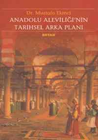 Anadolu Aleviliği'nin Tarihsel Arka Planı