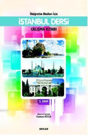 İlköğretim Okulları İçin İstanbul Dersi Çalışma Kitabı 5.Sınıf