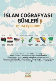 İslam Coğrafyası Günleri 1; 17 - 24 Eylül 2011