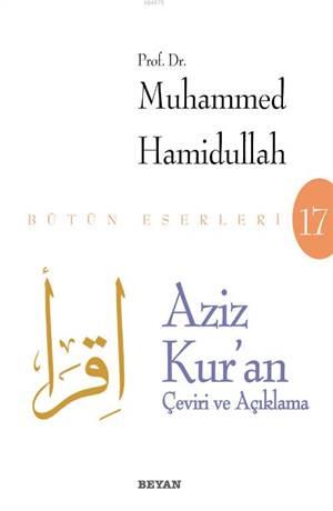 Aziz Kur'an - Çeviri Ve Açıklama (Beyaz Kapak)