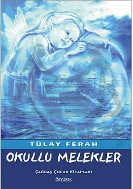 Okullu Melekler