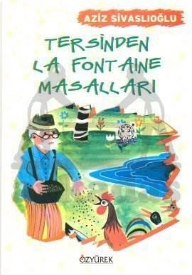 Tersinden La Fontaine Masalları