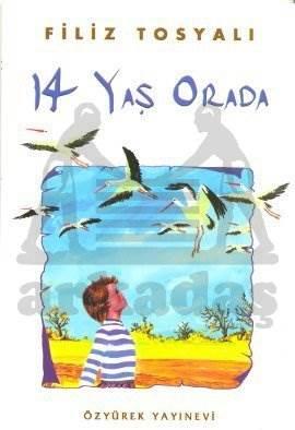 14 Yaş Orada