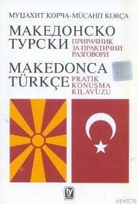 Makedonca Türkçe Konuşma Kılavuzu