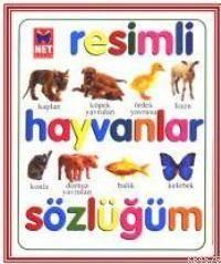 Resimli Hayvanlar Sözlüğüm