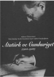 Atatürk Ve Cumhuriyet (1923-1938)