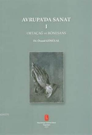 Avrupa'Da Sanat 1 - Ortaçağ Ve Rönesans