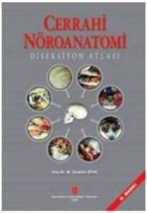 Cerrahi Nöroanatomi Diseksiyon Atlası